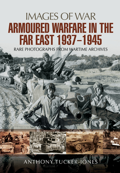 Armoured Warfare in the Far East 1937 - 1945