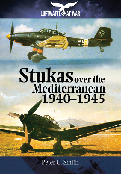 Stukas Over the Mediterranean, 1940-1945
