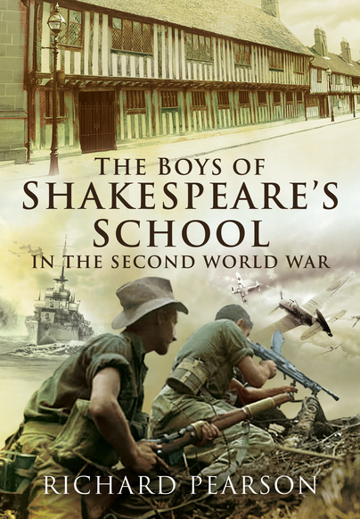 The Boys of Shakespeare's School in the Second World War