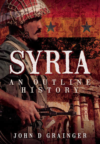 Syria: An Outline History