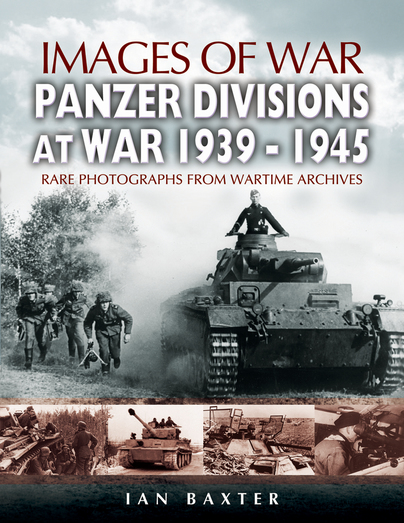 Panzer Divisions at War 1939-1945