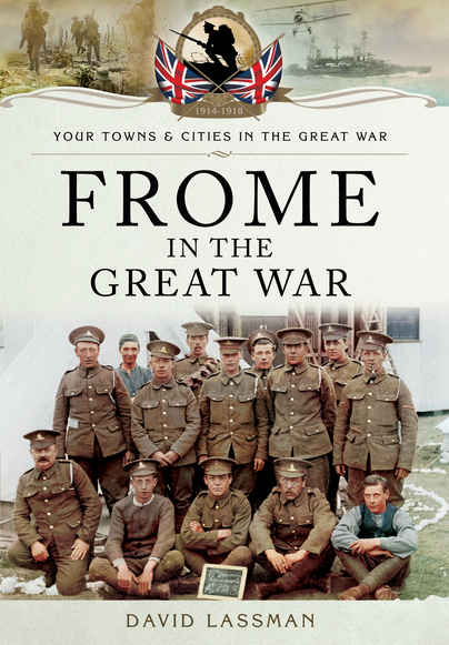 Frome in the Great War