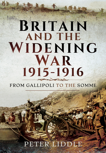 Britain and the Widening War, 1915-1916