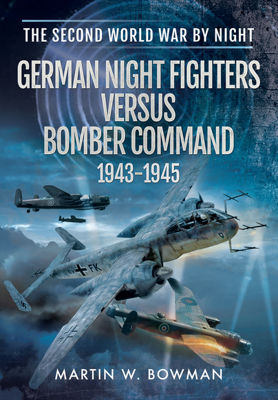 German Night Fighters Versus Bomber Command 1943-1945