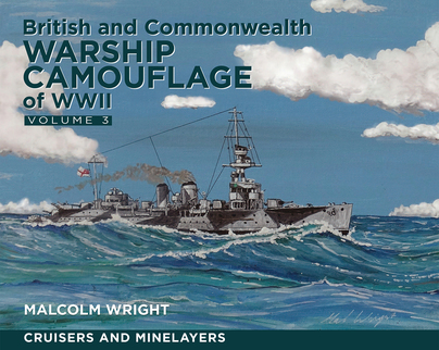 British and Commonwealth Warship Camouflage of WW II - Vol 3