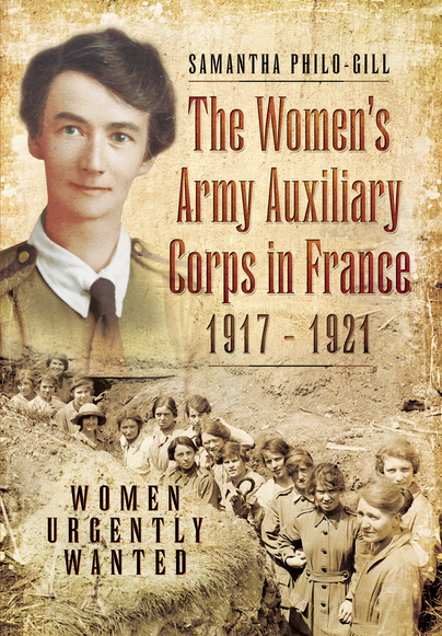 The Women's Army Auxiliary Corps in France, 1917 - 1921