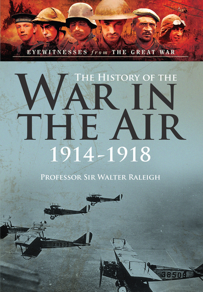 The History of the War in the Air 1914-1918