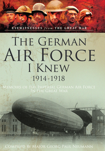 The German Air Force I Knew 1914-1918