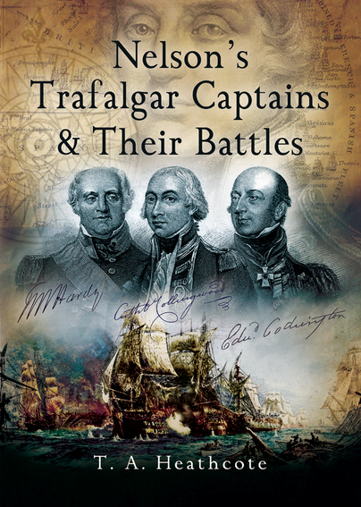 Nelson's Trafalgar Captains & Their Battles