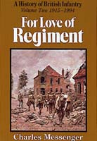 For Love Of Regiment Volume Two 1915-1994