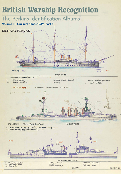 British Warship Recognition: The Perkins Identification Albums, Volume III