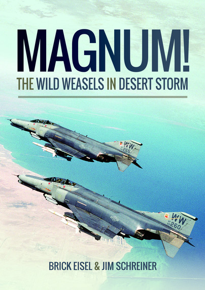 Magnum! The Wild Weasels in Desert Storm