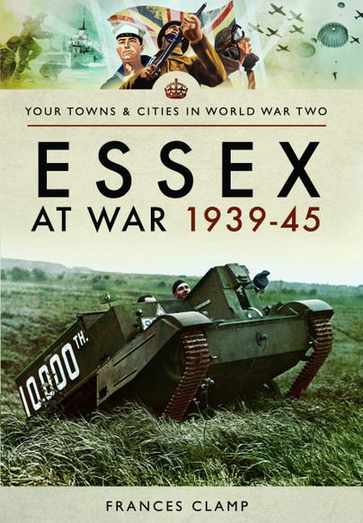 Essex at War 1939 - 1945