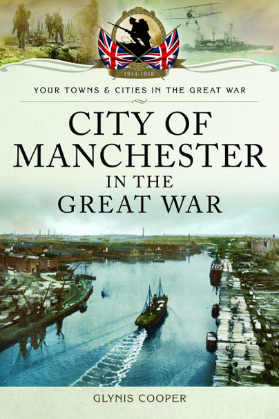 City of Manchester in the Great War
