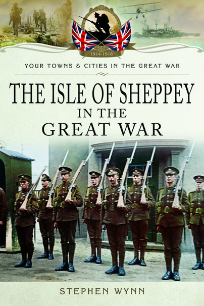 The Isle of Sheppey in the Great War