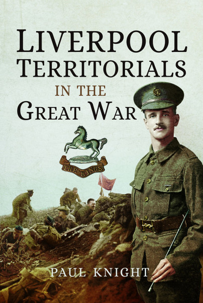 Liverpool Territorials in the Great War