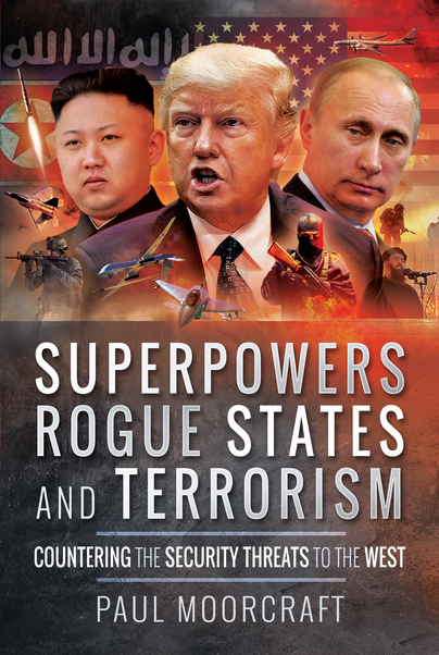Superpowers, Rogue States and Terrorism