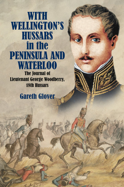 With Wellington\'s Hussars in the Peninsula and Waterloo