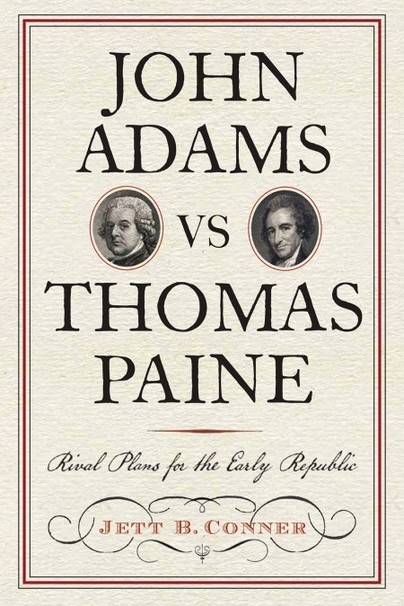 John Adams versus Thomas Paine
