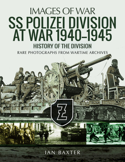 SS Polizei Division at War 1940-1945