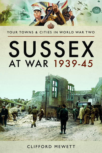 Sussex at War 1939-45