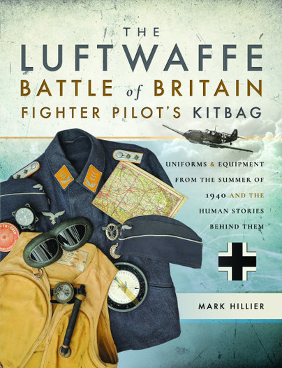 The Luftwaffe Battle of Britain Fighter Pilot's Kitbag