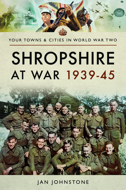 Shropshire at War 1939-45