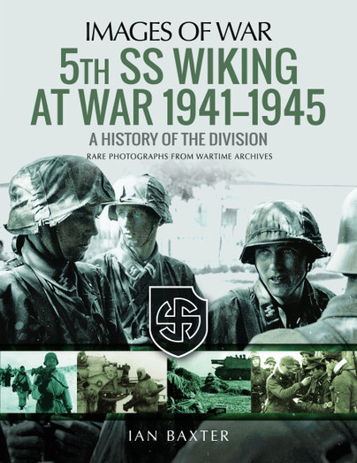 5th SS Wiking at War 1941-1945