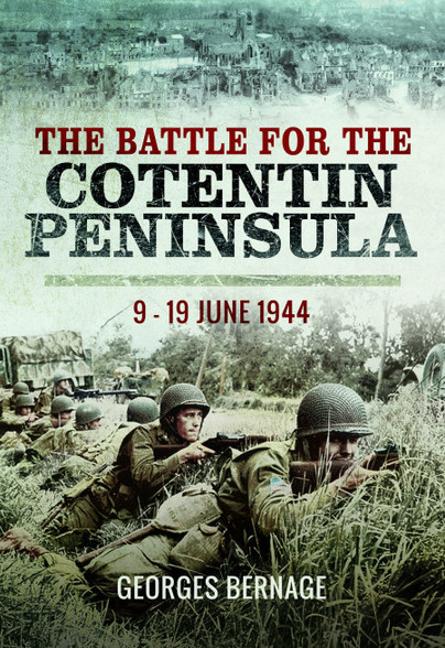 The Battle for the Cotentin Peninsula
