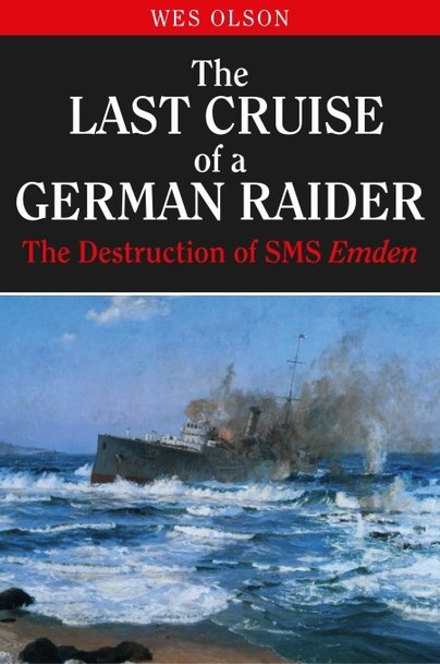 The Last Cruise of a German Raider