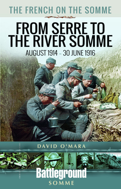 The French on the Somme - From Serre to the River Somme