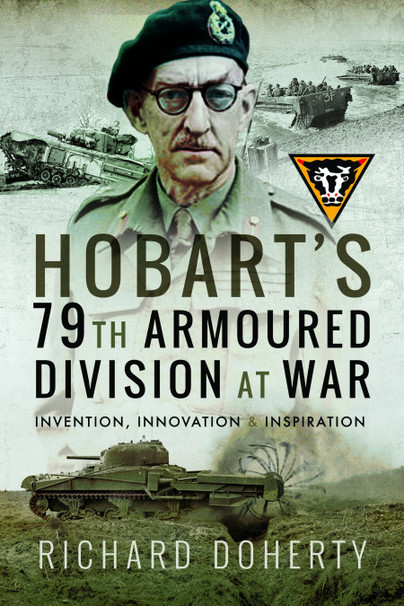 Hobart's 79th Armoured Division at War