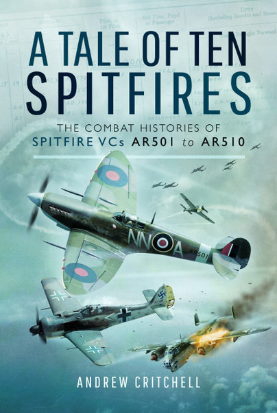 A Tale of Ten Spitfires