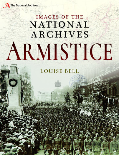 Images of The National Archives: Armistice