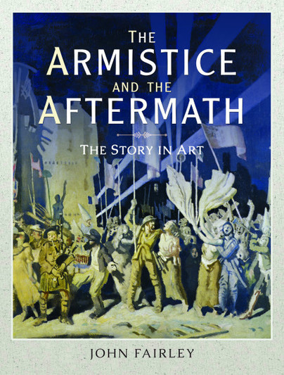 The Armistice and the Aftermath