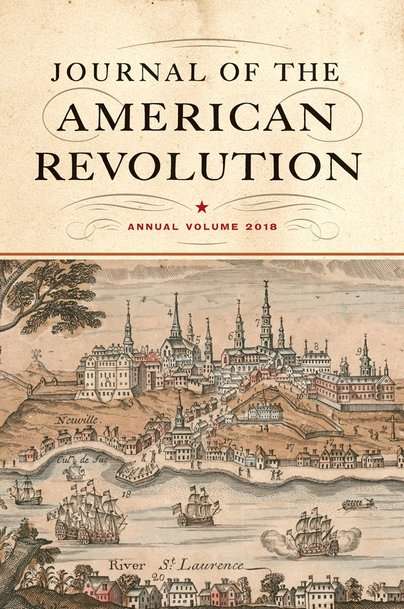 Journal of the American Revolution: Annual Volume 2018