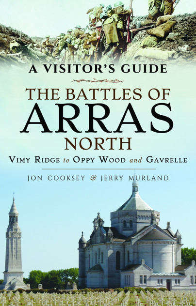 A Visitor's Guide: The Battles of Arras North