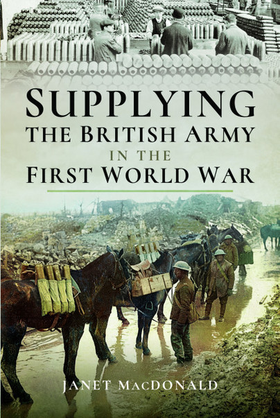 Supplying the British Army in the First World War