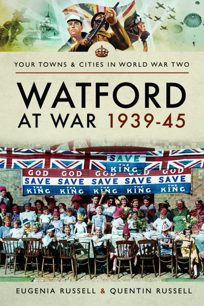 Watford at War 1939-45