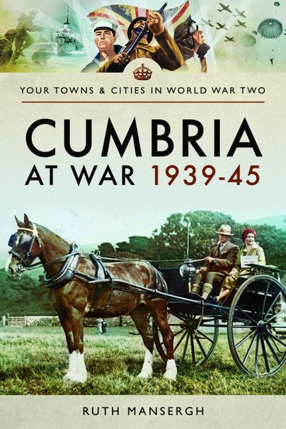 Cumbria at War 1939-45
