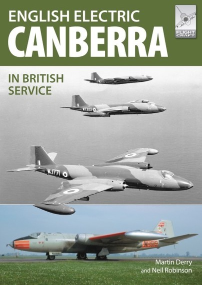 Flight Craft 17: The English Electric Canberra in British Service