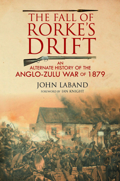 The Fall of Rorke's Drift
