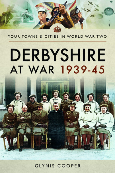 Derbyshire at War 1939-45