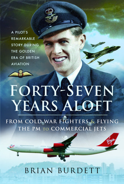 Forty-Seven Years Aloft: From Cold War Fighters and Flying the PM to Commercial Jets