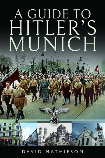 A Guide to Hitler\'s Munich