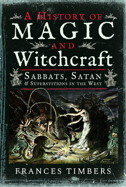 A History of Magic and Witchcraft