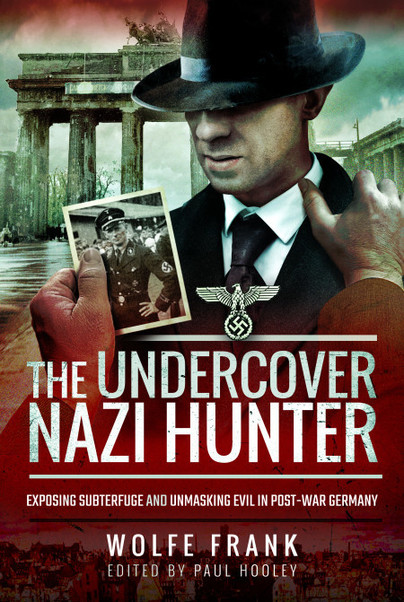 The Undercover Nazi Hunter