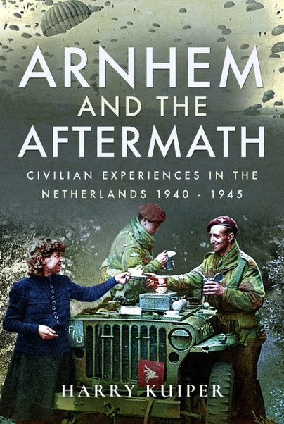 Arnhem and the Aftermath