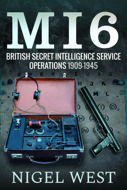 MI6: British Secret Intelligence Service Operations, 1909-1945