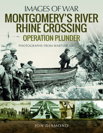 Montgomery\'s Rhine River Crossing - Operation Plunder